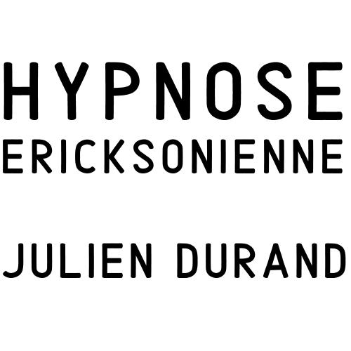 Hypnose Ericksonienne - Julien Durand